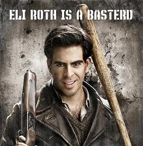 Eli Roth and Inglourious Basterds