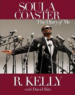 R. Kelly's Soulacoaster
